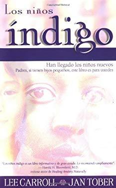 Los Ninos Indigo 9781561708017
