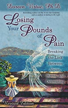 Losing Your Pounds of Pain 9781561709502