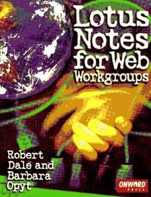 Lotus Notes for Web Workgroups 9781566901109