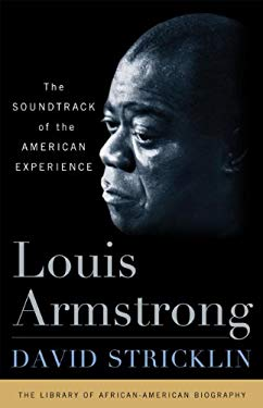 Louis Armstrong: The Sountrack of the American Experience 9781566638364