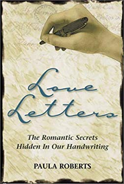 Love Letters: The Romantic Secrets Hidden in Our Handwriting 9781564145871