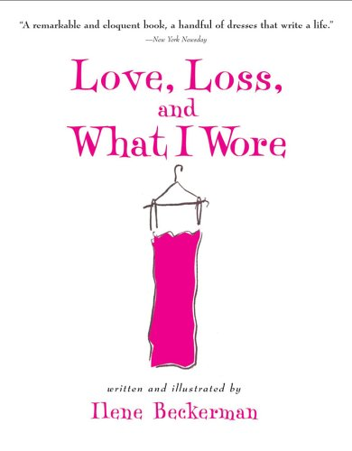 Love, Loss, and What I Wore 9781565124752