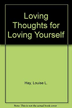Loving Thoughts for Loving Yourself 9781561700677