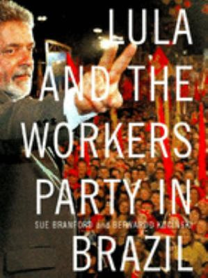 Lula and the Workers' Party in Brazil 9781565849846