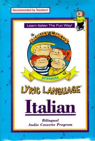 Lyric Language Italian Series 1 [With Family Circus Lyric]