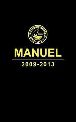 Manuel, L'Eglise Du Nazareen 2009-2013 (Francais) 9781563446115