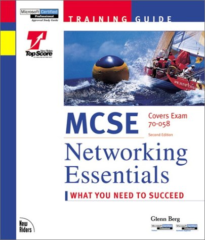 MCSE Training Guide: Networking Essentials [With Contains a Test Engine Similar to the Actual Test] 9781562059194