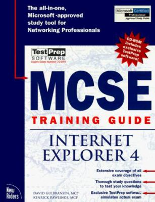 MCSE Training Guide Internet Explorer 4 [With Contains the Exclusive Testprep...] 9781562058890