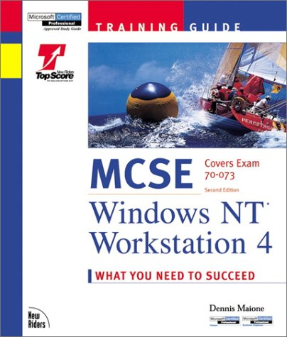 MCSE Training Guide: Windows NT Workstation 4 [With Contains a Test Engine Similar to the Actual Test] 9781562059187