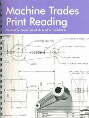 Machine Trades Print Reading 9781566372695