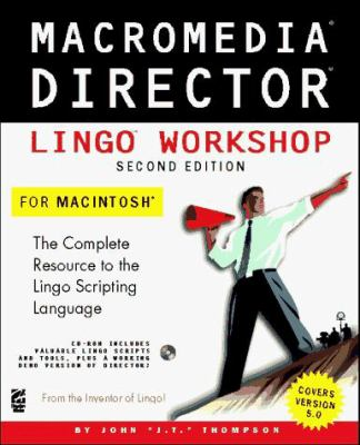 Macromedia Director Lingo Workshop for Macintosh 9781568302874