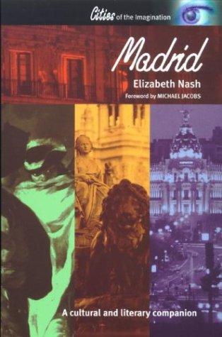 Madrid: A Cultural Literary Companion 9781566563680