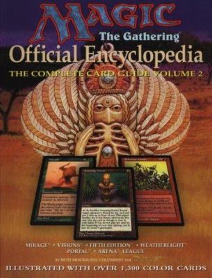 Magic: The Gathering -- Official Encyclopedia, Volume 2: The Complete Card Guide 9781560252214