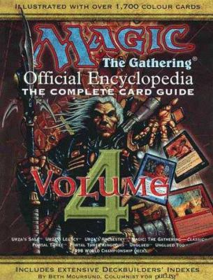 Magic: The Gathering -- Official Encyclopedia, Volume 4: The Complete Card Guide 9781560252115