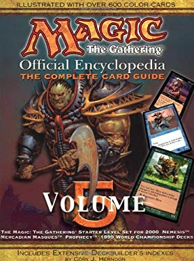 Magic: The Gathering -- Official Encyclopedia, Volume 5: The Complete Card Guide 9781560252719