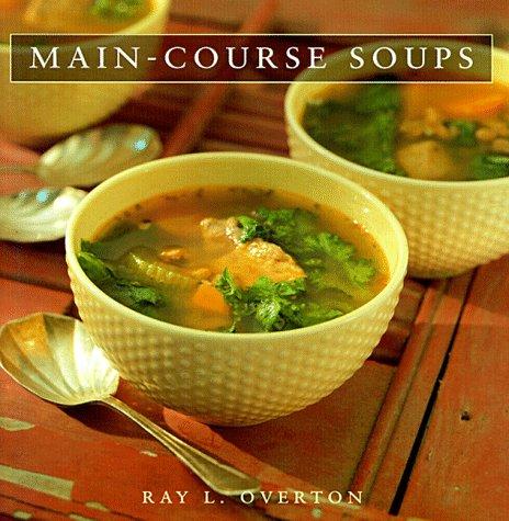 Main Course Soups 9781563524455