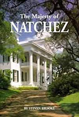 The Majesty of Natchez 9781565541580