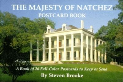The Majesty of Natchez Postcard Book 9781565543409