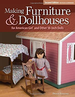Making Furniture & Dollhouses for American Girl and Other 18-Inch Dolls 9781565234024