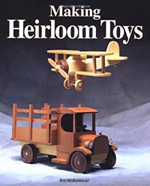 Making Heirloom Toys 9781561581122
