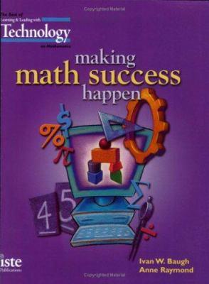 Making Math Success Happen: The Best of