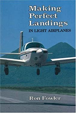 Making Perfect Landings in Light Airplanes 9781560276319