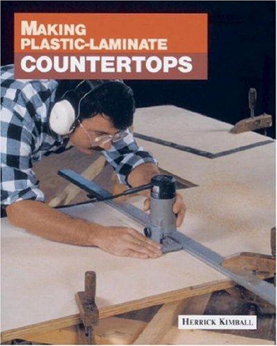 Making Plastic-Laminate Countertops 9781561581351