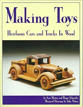 Making Toys: Heirloom Toys to Make in Wood 9781565230798