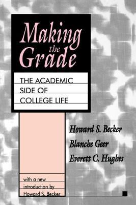 Making the Grade: The Academic Side of College Life 9781560008071