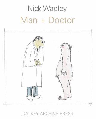 Man + Doctor 9781564787194