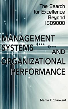 Management Systems and Organizational Performance: The Search for Excellence Beyond Iso9000 9781567204780