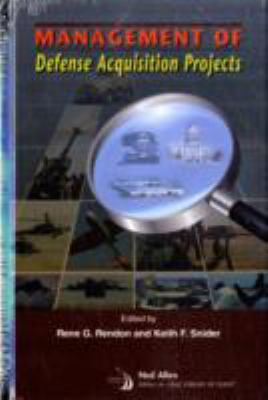 Management of Defense Acquisition Projects 9781563479502