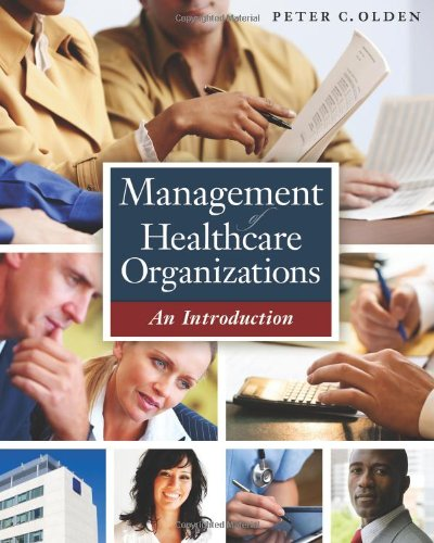 Management of Healthcare Organizations: An Introduction 9781567934137