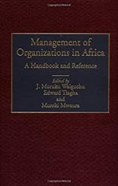 Management of Organizations in Africa: A Handbook and Reference