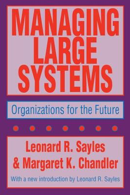 Managing Large Systems: Organizations for the Future 9781560006428