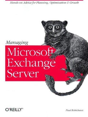 Managing Microsoft Exchange Server 9781565925458