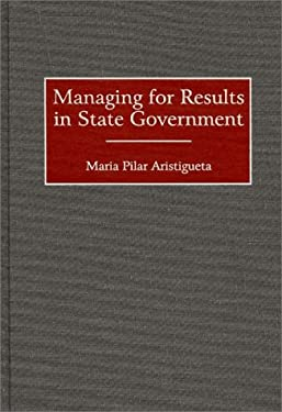 Managing for Results in State Government 9781567202465