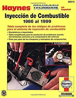 Manual Haynes de Diagnostico de Inyeccion de Combustible: 1986 al 1999 9781563924200