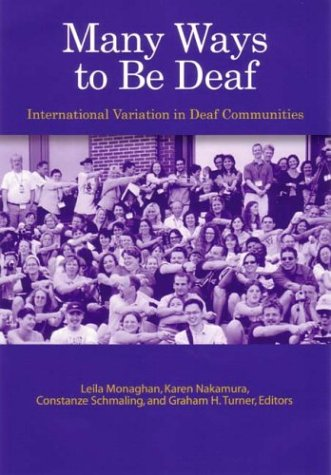 Many Ways to Be Deaf: International Variation in Deaf Communities 9781563681356