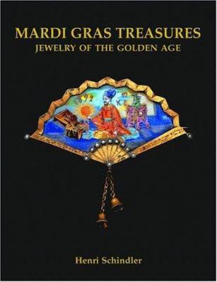 Mardi Gras Treasures: Jewelry and Krewe Favors 9781565547254