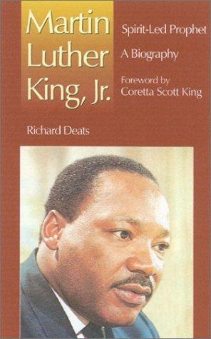Martin Luther King, Jr., Spirit-Led Prophet 9781565481855