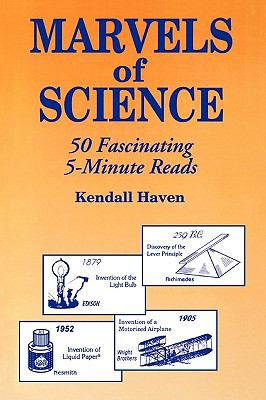 Marvels of Science: 50 Fascinating 5-Minute Reads 9781563081590