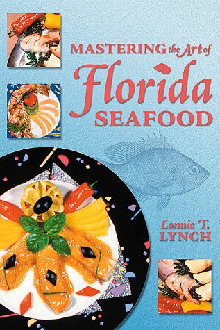Mastering the Art of Florida Seafood 9781561641765