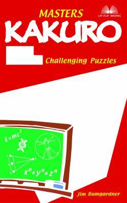 Masters Kakuro: 172 Challenging Puzzles 9781569755532