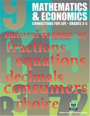 Mathematics & Economics: Connections for Life, Grades 3-5