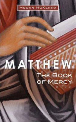 Matthew: The Book of Mercy 9781565482791