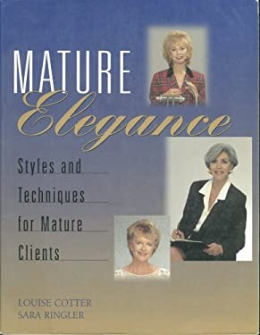 Mature Elegance: Styles and Techniques for Mature Clients 9781562533397