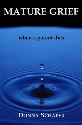 Mature Grief: When a Parent Dies 9781561012107