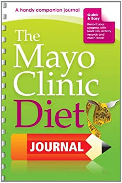 The Mayo Clinic Diet Journal 9781561486779