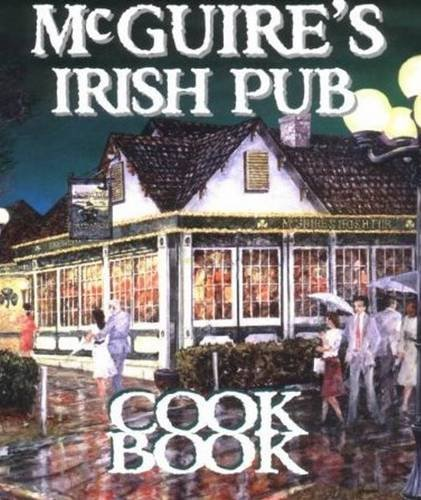McGuire's Irish Pub Cookbook 9781565542990